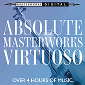 Absolute Masterworks - Virtuoso by Various Artists
