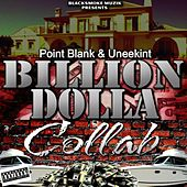 Billion Dollar Collab (Boss S**T) by Point Blank