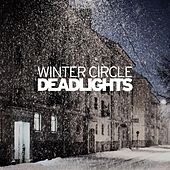 Deadlights by Winter Circle