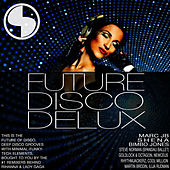 Future Disco Delux by Various Artists