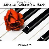Piano Series: Johann Sebastian Bach, Vol. 7 by James Wright Webber