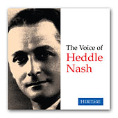 The Voice of Heddle Nash by Various Artists