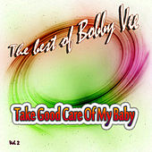 Take Good Care of My Baby, Vol. 2 by Bobby Vee