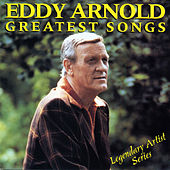 Greatest Songs by Eddy Arnold