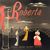 Roberta (Original Musical Recording) by Various Artists