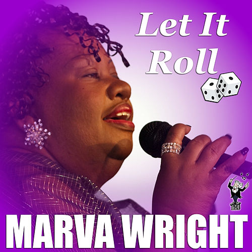 Let It Roll (Live) by Marva Wright
