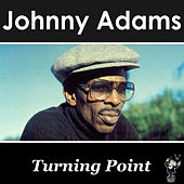 Turning Point by Johnny Adams