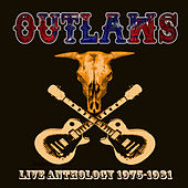 Live Anthology 1975-1981 by Outlaws