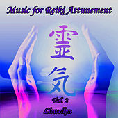 Music for Reiki Attunement, Vol. 2 by Llewellyn