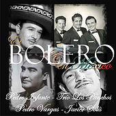 El Bolero en México by Various Artists