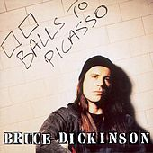 Balls To Picasso by Bruce Dickinson