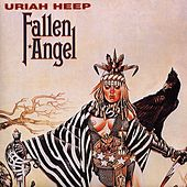 Fallen Angel by Uriah Heep