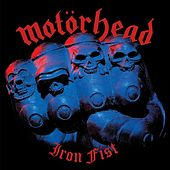 Iron Fist by Motörhead