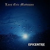 Epicentre by Lars Eric Mattsson
