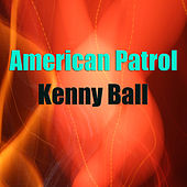 American Patrol (Live) by Kenny Ball