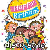 Happy Birthday - Disco Style by Kidzone