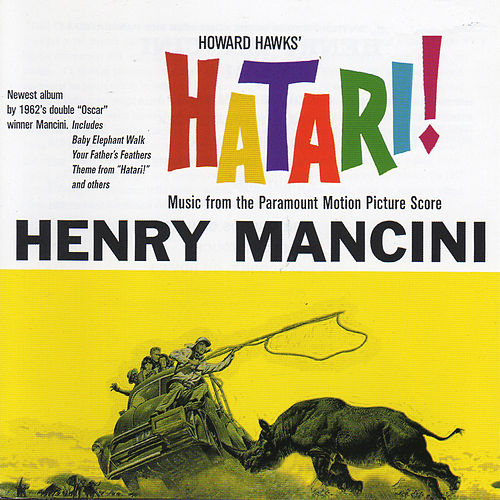 Hatari! (Original Motion Picture Soundtrack) by Henry Mancini
