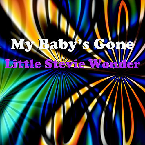 My Baby's Gone by Stevie Wonder