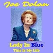 Lady in Blue (Tribute to Baroness Thatcher) by Joe Dolan