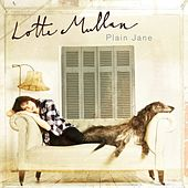 Plain Jane by Lotte Mullan