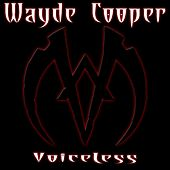 Voiceless by Wayde Cooper