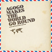 Agogo Makes The World Go Round by Various Artists