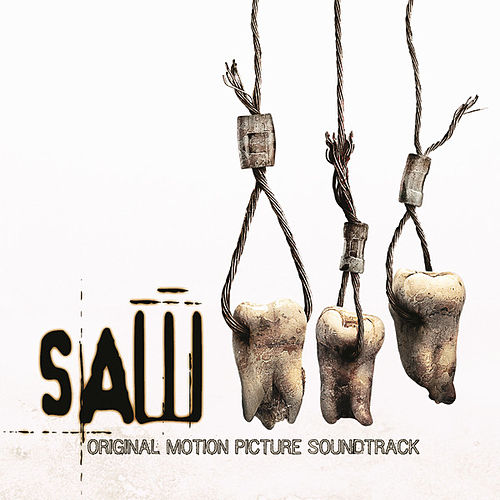 Saw III: Original Motion Picture Soundtrack by Various Artists