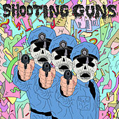 Sky High and Blind by Shooting Guns