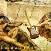Kick'd Out From Heaven by Gaetano Pellino
