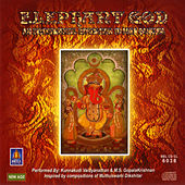 Elephant God: An Instrumental Invocation To Lord Ganesh by Kunnakudi Vaidyanathan