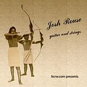 KCRW.com presents Josh Rouse Live With Guitar & Strings von Josh Rouse