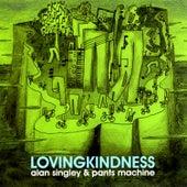 Lovingkindness by Alan Singley