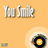 You Smile by Off the Record
