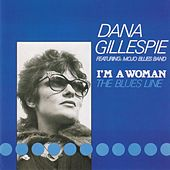 I'm a Woman (The Blues Line) by Various Artists