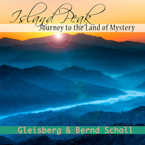 Island Peak - Journey to the Land of Mystery by Bernd Scholl
