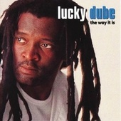 The Way It Is by Lucky Dube