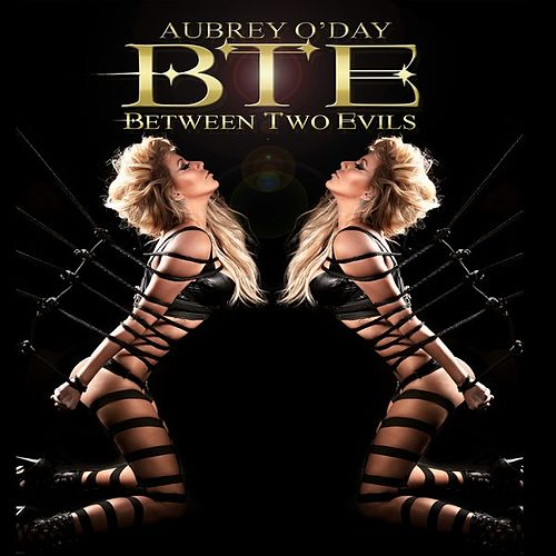 Between Two Evils by Aubrey O'Day