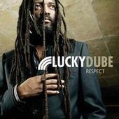 Respect by Lucky Dube