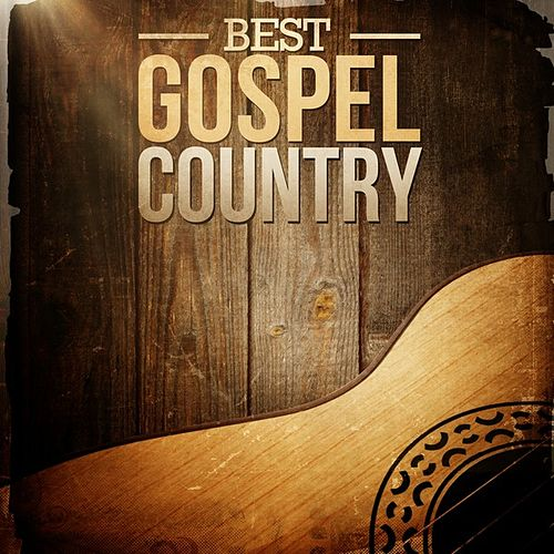 Best Gospel Country by Various Artists
