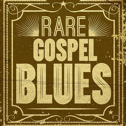 Rare Gospel Blues by Various Artists