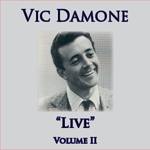 Live - Volume II by Vic Damone