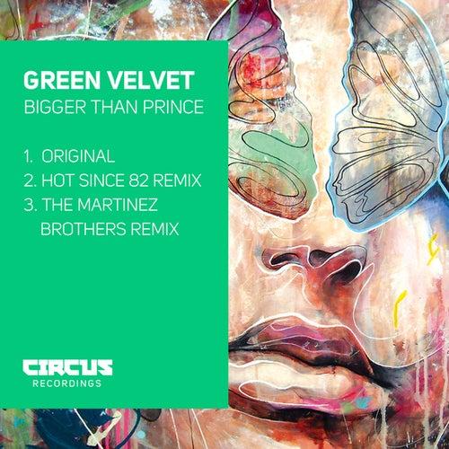 Bigger Than Prince by Green Velvet
