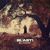 Blood! by Bl'ast!