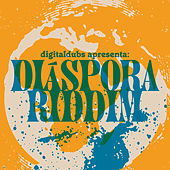 Diaspora Riddim by Digital Dubs