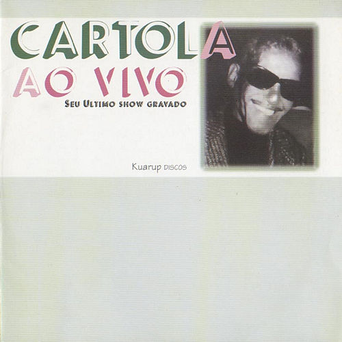 Cartola Ao Vivo by Cartola