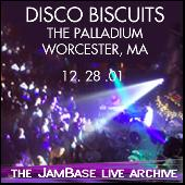 12-28-01 - Palladium - Worcester, MA by The Disco Biscuits