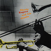 Shorty Rogers and His Giants by Shorty Rogers