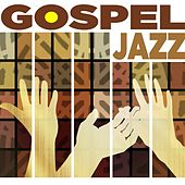 Gospel: Jazz by Various Artists