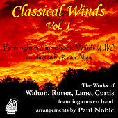 Walton, Rutter, Lane, Curtis: Classical Winds, Vol. 1, featuring concert band arrangements by Paul Noble by Paul Noble