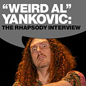 Weird Al Yankovic: The Rhapsody Interview by